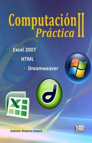 PAQ. COMPUTACION PRACTICA II / COMPUTACION PRACTICA GUIA II. (INCLUYE CD) / 2 ED.