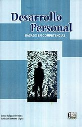 DESARROLLO PERSONAL BASADO EN COMPETENCIAS. BACHILLERATO