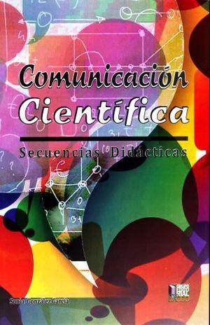 COMUNICACION CIENTIFICA BASADO EN COMPETENCIAS. BACHILLERATO