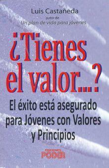 TIENES EL VALOR