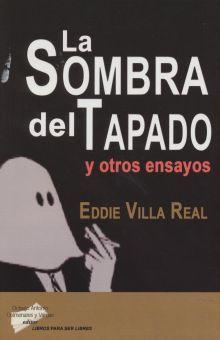 SOMBRA DEL TAPADO Y OTROS ENSAYOS, LA