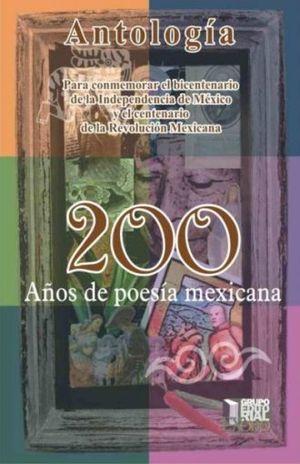 200 AÑOS DE POESIA MEXICANA. ANTOLOGIA