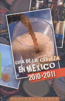 GUIA DE LA CERVEZA EN MEXICO 2010 2011
