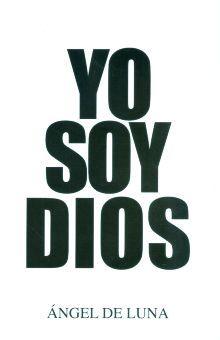 YO SOY DIOS