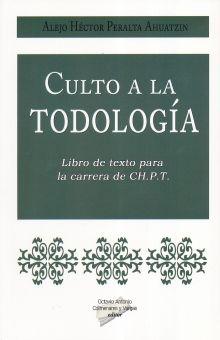 CULTO A LA TODOLOGIA