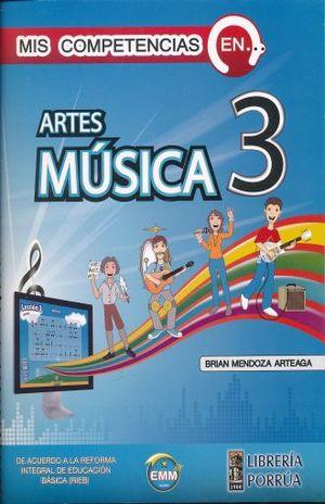 MIS COMPETENCIAS EN ARTES MUSICA 3. SECUNDARIA
