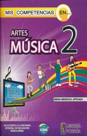 MIS COMPETENCIAS EN ARTES MUSICA 2. SECUNDARIA