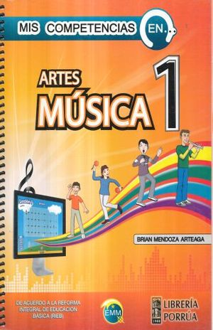 MIS COMPETENCIAS EN ARTES MUSICA 1. SECUNDARIA