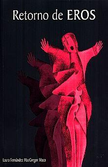 RETORNO DE EROS (INCLUYE CD)