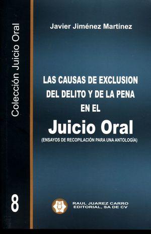 Las causas de exclusión del delito y de la pena en el juicio oral (Ensayos de recopilación para una antología) / Vol. 8