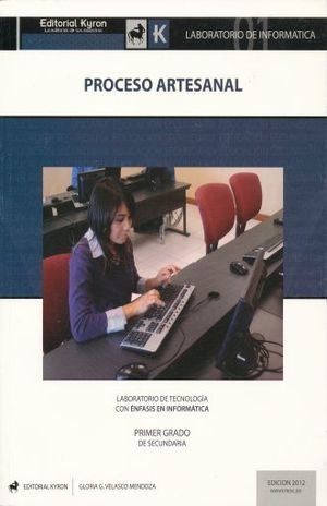 LABORATORIO DE INFORMATICA PROCESO ARTESANAL. SECUNDARIA LABORATORIO DE TECNOLOGIA CON ENFASIS EN INFORMATICA