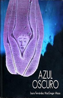 AZUL OSCURO (INCLUYE CD)