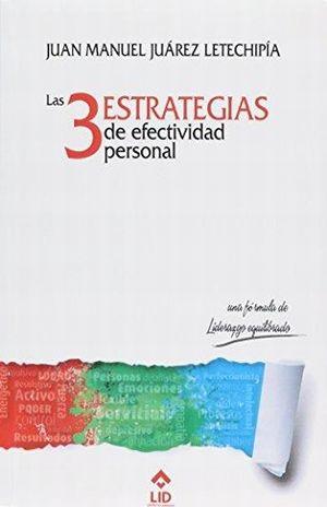 3 ESTRATEGIAS DE EFECTIVIDAD PERSONAL, LAS
