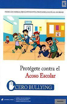 PROTEGETE CONTRA EL ACOSO ESCOLAR