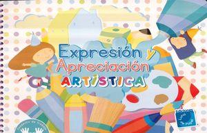 EXPRESION Y APRECIACION ARTISTICA. PREESCOLAR