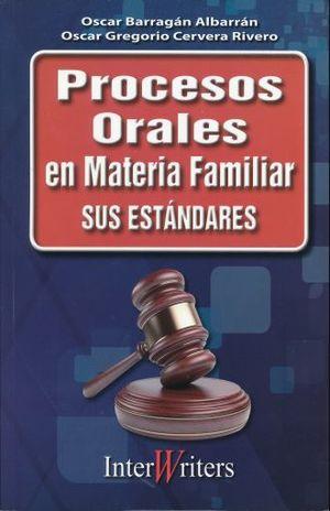 PROCESOS ORALES EN MATERIA FAMILIAR. SUS ESTANDARES