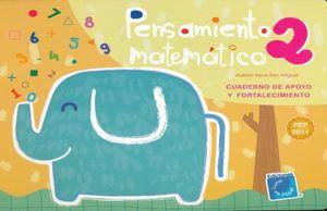 PENSAMIENTO MATEMATICO 2. CUADERNO DE APOYO Y FORTALECIMIENTO. PREESCOLAR