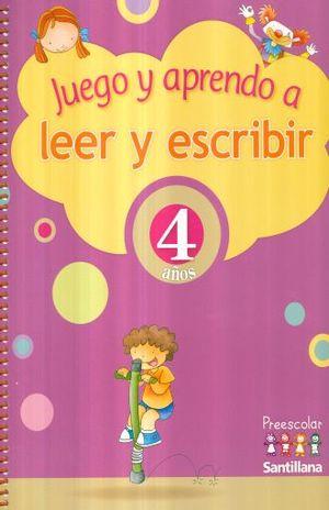 JUEGO Y APRENDO A LEER Y ESCRIBIR 4 AÑOS. PREESCOLAR