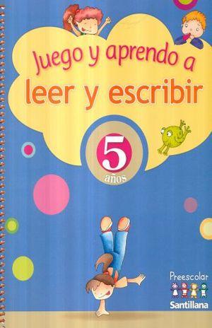 JUEGO Y APRENDO A LEER Y ESCRIBIR 5 AÑOS. PREESCOLAR