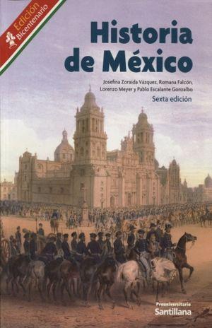 HISTORIA DE MEXICO. BACHILLERATO / 6 ED.