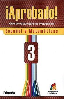 APROBADO 3 ESPAÑOL Y MATEMATICAS. PRIMARIA