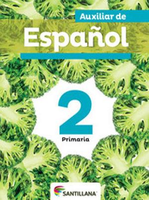 AUXILIAR DE ESPAÑOL 2. LIBRO DEL ALUMNO ED. 2012. PRIMARIA