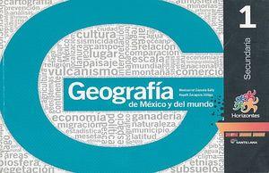 GEOGRAFIA DE MEXICO Y EL MUNDO 1 HORIZONTES SECUNDARIA (NUEVA REFORMA EDUCATIVA)