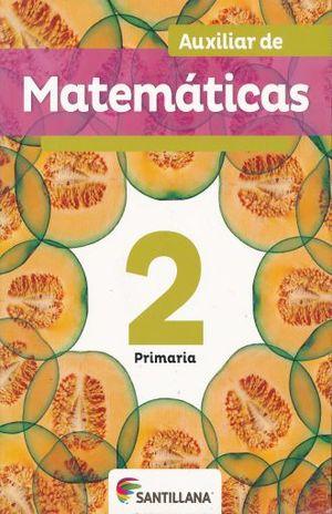 AUXILIAR DE MATEMATICAS 2.PRIMARIA