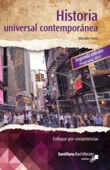 HISTORIA UNIVERSAL CONTEMPORANEA. ENFOQUE POR COMPETENCIAS BACHILLERATO GENERAL