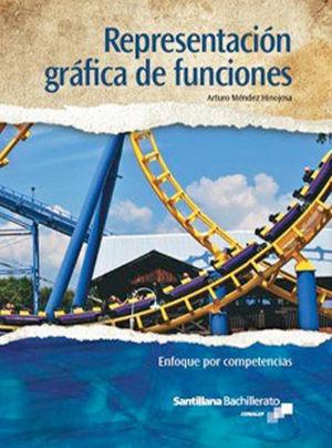 REPRESENTACION GRAFICA DE FUNCIONES ENFOQUE POR COMPETENCIAS. BACHILLERATO CONALEP