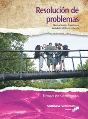 RESOLUCION DE PROBLEMAS ENFOQUE POR COMPETENCIAS. BACHILLERATO CONALEP