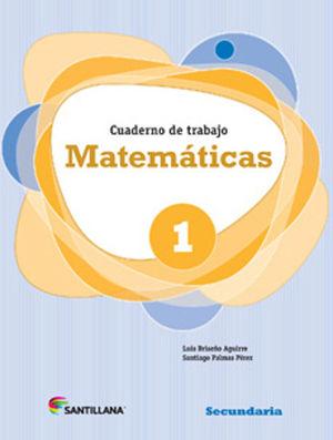 MATEMATICAS 1 CUADERNO DE TRABAJO SECUNDARIA