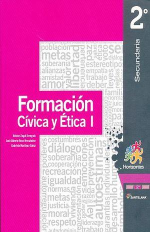 FORMACION CIVICA Y ETICA 1 HORIZONTES SEGUNDO GRADO SECUNDARIA
