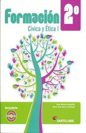 FORMACION CIVICA Y ETICA 1. INTEGRAL. SECUNDARIA