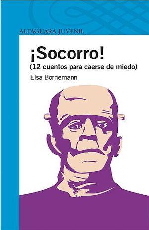 SOCORRO. 12 CUENTOS PARA CAERSE DE MIEDO