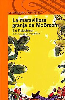 MARAVILLOSA GRANJA DE MCBROOM, LA