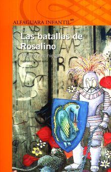 BATALLAS DE ROSALINO, LAS