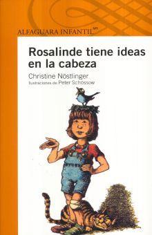 ROSALINDA TIENE IDEAS EN LA CABEZA