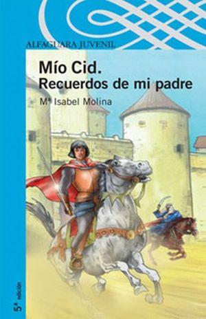 MIO CID. RECUERDOS DE MI PADRE