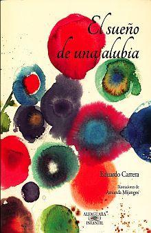 SUEÑO DE UNA ALUBIA, EL