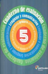 CUADERNO DE EVALUACION. LENGUAJE Y COMUNICACION 5. PRIMARIA