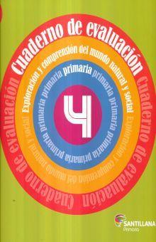 CUADERNO DE EVALUACION. EXPLORACION Y COMPRENSION DEL MUNDO NATURAL Y SOCIAL 4. PRIMARIA