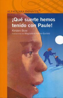 QUE SUERTE HEMOS TENIDO CON PAULE