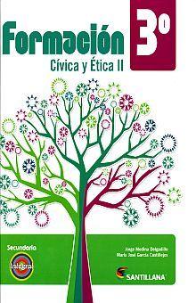 FORMACION CIVICA II. TERCER GRADO. SECUNDARIA