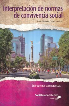 INTERPRETACION DE NORMAS DE CONVIVENCIA SOCIAL. BACHILLERATO