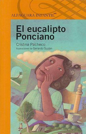 EUCALIPTO PONCIANO, EL