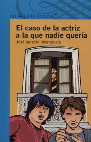 CASO DE LA ACTRIZ A LA QUE NADIE QUERIA, EL