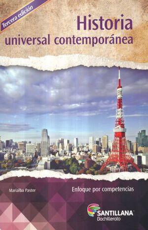 HISTORIA UNIVERSAL CONTEMPORANEA ENFOQUE POR COMPETENCIAS. BACHILLERATO / 3 ED.