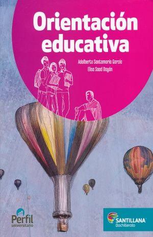ORIENTACION EDUCATIVA. BACHILLERATO PERFIL UNIVERSITARIO