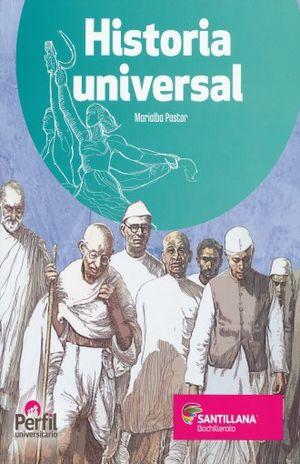 HISTORIA UNIVERSAL PERFIL UNIVERSITARIO. BACHILLERATO